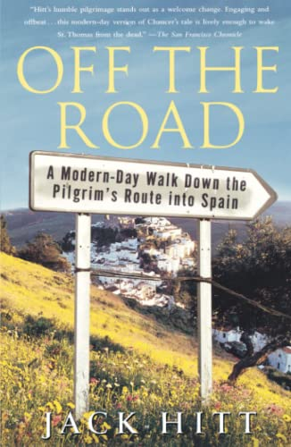9780743261111: Off the Road: A Modern-Day Walk Down the Pilgrim's Route into Spain