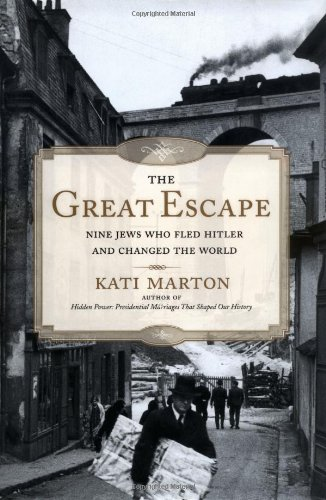 9780743261159: Great Escape: Nine Jews Who Fled Hitler and Changed the World