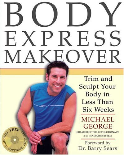 9780743261210: Body Express Makeover: Trim and Sculpt Your Body in Less Than Six Weeks