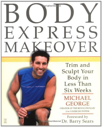 9780743261227: Body Express Makeover: Trim and Sculpt Your Body in Less Than Six Weeks