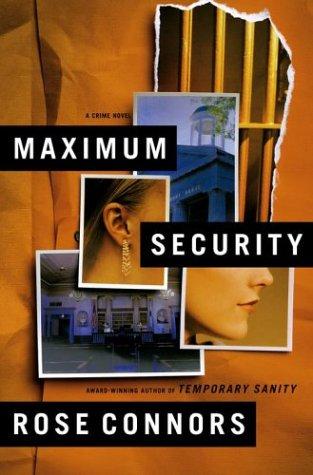 Maximum Security: Connors, Rose