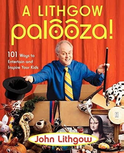9780743261241: A Lithgow Palooza!
