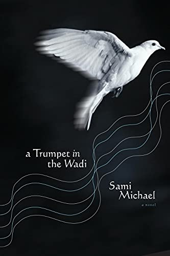9780743261487: A Trumpet in the Wadi: A Novel