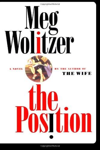 The Position: Wolitzer, Meg