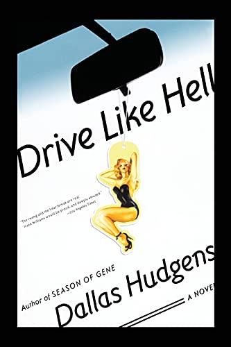 9780743261814: Drive Like Hell: A Novel