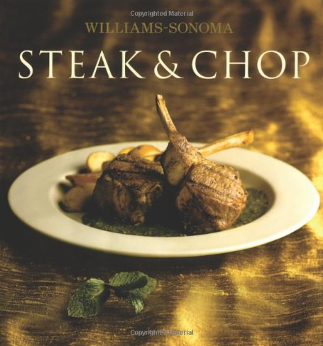 9780743261869: Williams-Sonoma Collection: Steak & Chop