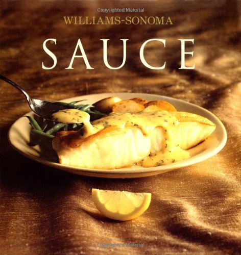 9780743261876: Williams-Sonoma Collection: Sauce