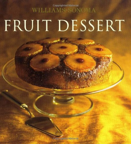 9780743261890: Williams-Sonoma Collection: Fruit Dessert