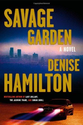 Savage Garden: A Novel (Eve Diamond Novels): Hamilton, Denise