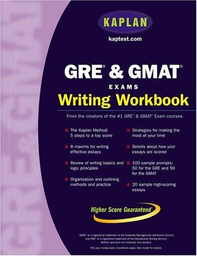 9780743262019: Kaplan GRE & GMAT Exams Writing Workbook (Kaplan Gre and Gmat Exams Writing Workbook)