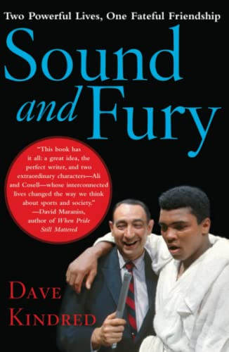 9780743262125: Sound and Fury: Two Powerful Lives, One Fateful Friendship