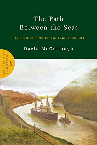 9780743262132: The Path Between the Seas: The Creation of the Panama Canal, 1870-1914