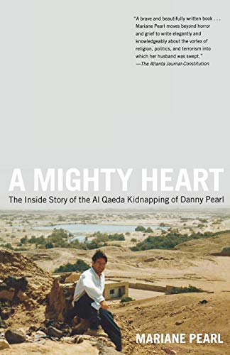 9780743262378: A Mighty Heart: The Inside Story of the Al Qaeda Kidnapping of Danny Pearl