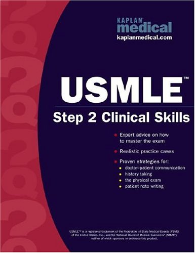 9780743262408: Kaplan Medical USMLE Step 2 Clinical Skills (Kaplan USMLE)
