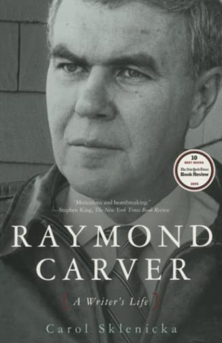 9780743262460: Raymond Carver: A Writer's Life