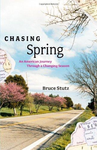 Chasing Spring: An American Jo