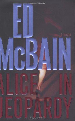 Alice In Jeopardy: McBain, Ed