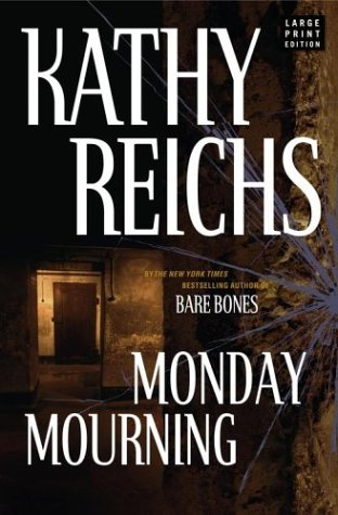Monday Mourning: Kathy Reichs
