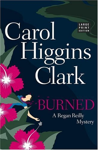 9780743262651: Burned (Regan Reilly Mysteries, No. 8)