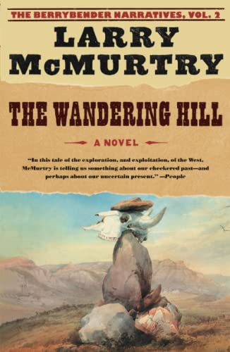 9780743262705: The Wandering Hill (The Berrybender Narratives, Vol. 2)