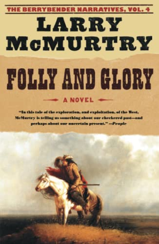 9780743262729: Folly and Glory (The Berrybender Narratives)