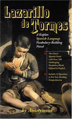 Lazarillo de Tormes: A Kaplan Spanish-Language Vocabulary-Building: Anonymous
