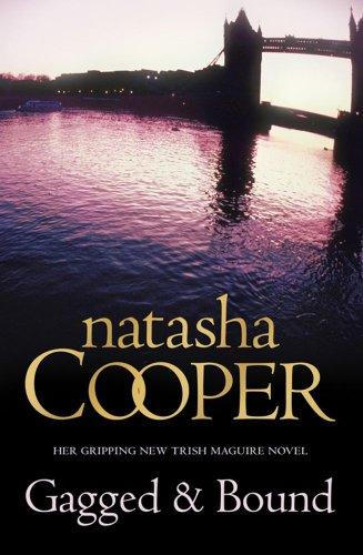 Gagged and Bound: Natasha Cooper