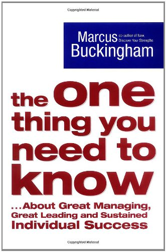 9780743263269: The One Thing You Need to Know: ..About Great Managing, Great Leading and Sustained Individual Success