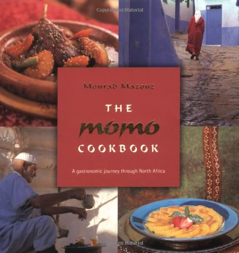 The Momo Cookbook: A Gastronomic Journey Through North Africa: Mazouz, Momo