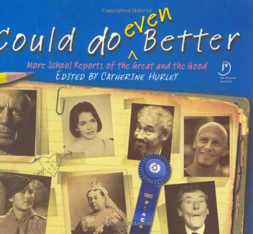 9780743263849: Could Do (Even) Better: More School Reports of the Great and Good