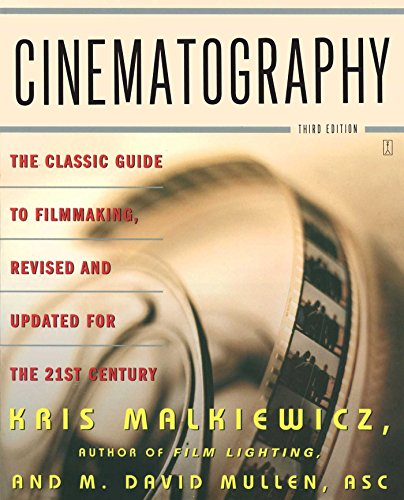 9780743264389: Cinematography: A Guide for Filmmakers and Film Teachers: The Classic Guide to Filmmaking, Revised and Updated for the 21st Century