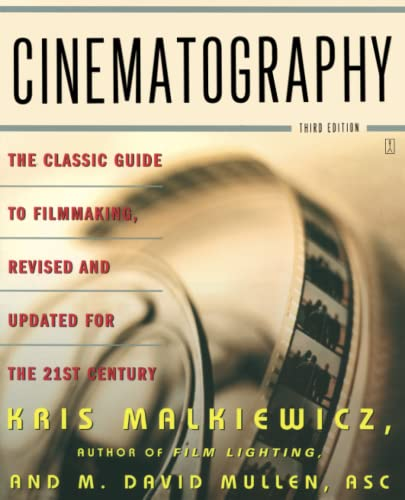 Cinematography: Third Edition: Malkiewicz, Kris; Mullen
