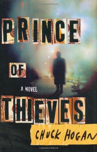Prince of Thieves: A Novel: Hogan, Chuck