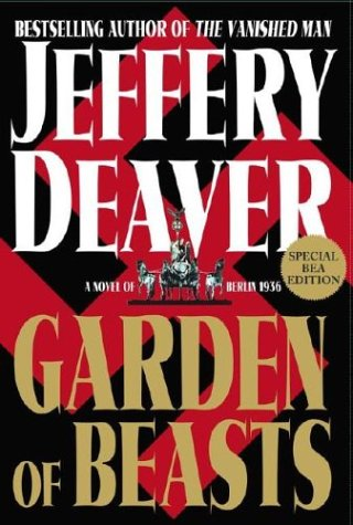 9780743264716: Garden of Beasts: A Novel of Berlin 1936 [Rauer Buchschnitt] by Deaver, Jeffery
