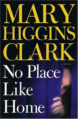 9780743264891: No Place Like Home: A Novel