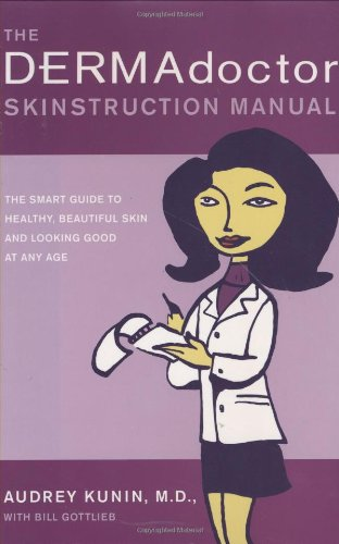 9780743264990: The DERMAdoctor Skinstruction Manual: The Smart Guide to Healthy, Beautiful Skin and Looking Good at Any Age
