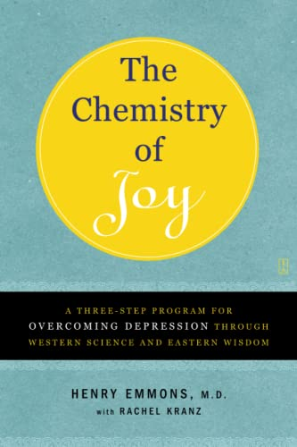 9780743265072: The Chemistry of Joy: A Three-Step Program for Overcoming Depression Through Western Science and Eastern Wisdom