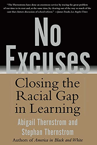 9780743265225: No Excuses: Closing The Racial Gap In Learning