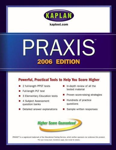 9780743265508: Kaplan PRAXIS 2006 Edition