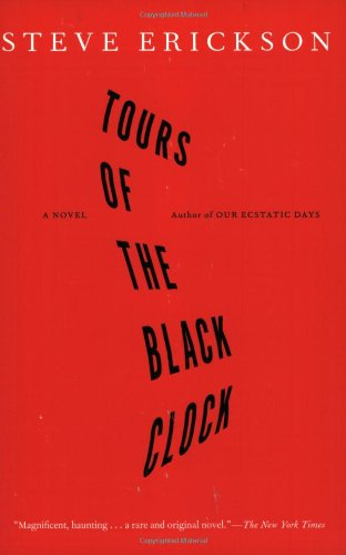 9780743265706: Tours of the Black Clock: A Novel