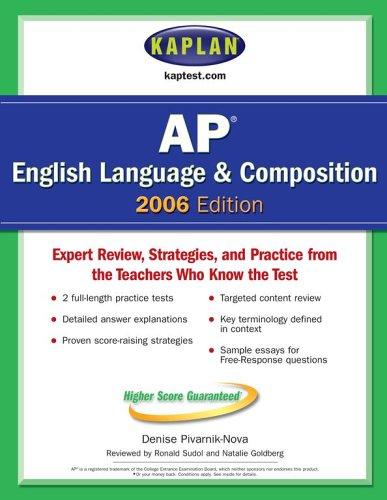 Kaplan AP English Language and Composition 2006 (Kaplan Ap English Language and Composition): ...