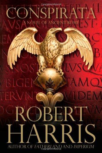 9780743266109: Conspirata: A Novel of Ancient Rome