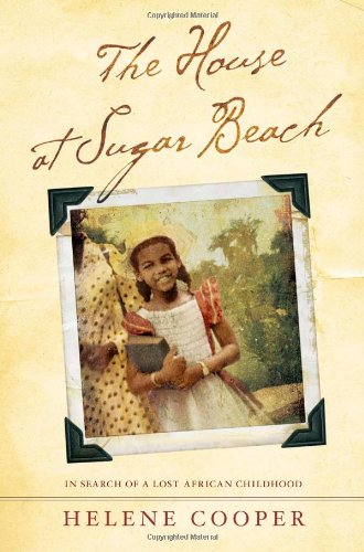 9780743266246: The House at Sugar Beach: In Search of a Lost African Childhood