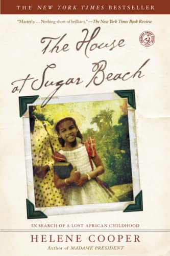 9780743266253: The House at Sugar Beach: In Search of a Lost African Childhood