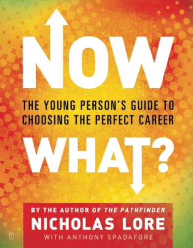 9780743266307: Now What?: The Young Person's Guide to Choosing the Perfect Career
