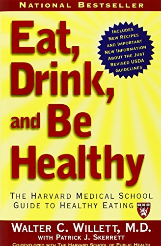 9780743266420: Eat, Drink, and Be Healthy: The Harvard Medical School Guide to Healthy Eating