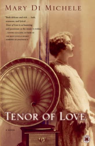 Tenor of Love: A Novel: Mary di Michele
