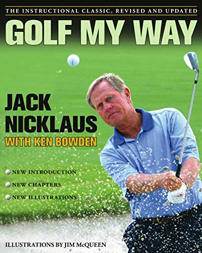 9780743267120: Golf My Way: The Instructional Classic, Revised and Updated