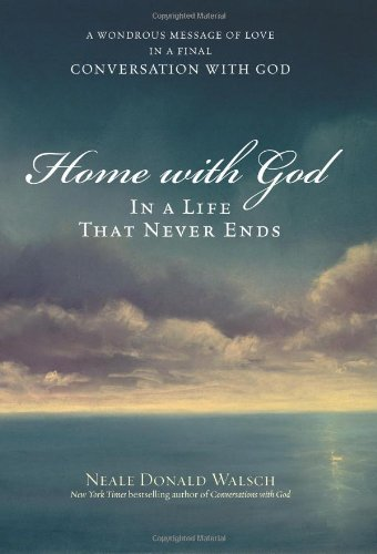 9780743267151: Home with God: In a Life That Never Ends