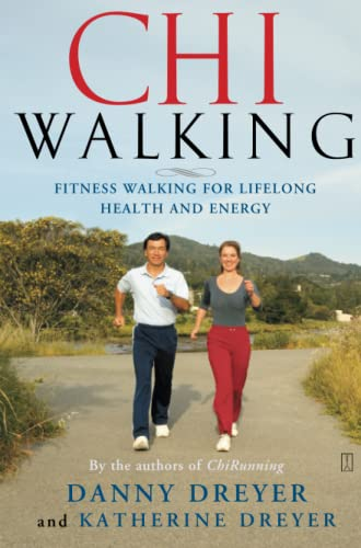 9780743267205: Chiwalking: The Five Mindful Steps for Lifelong Health and Energy